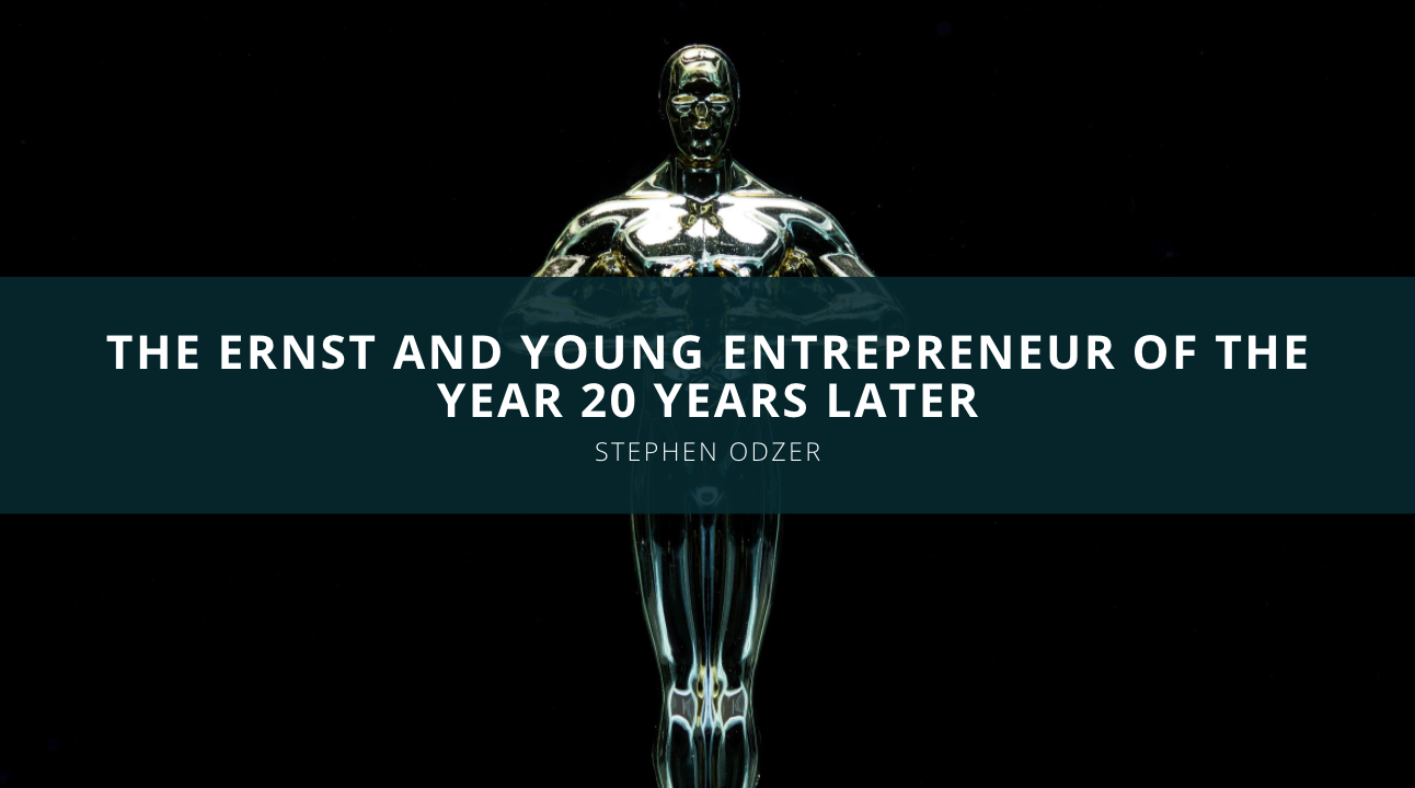 Stephen Odzer Discusses Receiving the Ernst and Young Entrepreneur of the Year 20 Years Later